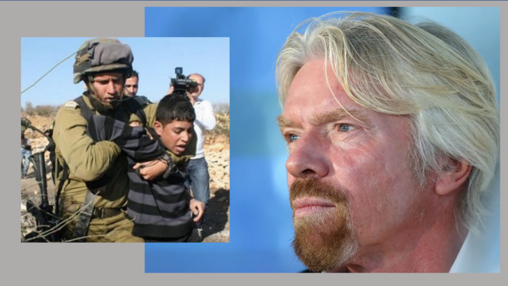 Virgin Airlines' Richard Branson – a force for justice for Palestinians?