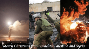 A very scary Christmas – Israeli airstrikes bring destruction and death